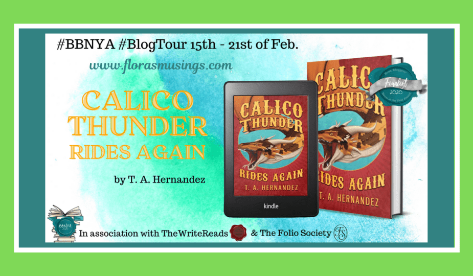 Featured Image - BBNYA 2020 Blog Tour - Calico Thunder Rides Again by T A Hernandez