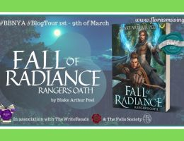 Featured Image - BBNYA 2020 Blog Tour - Fall of Radiance 1 - Ranger's Oath by Blake Arthur Peel
