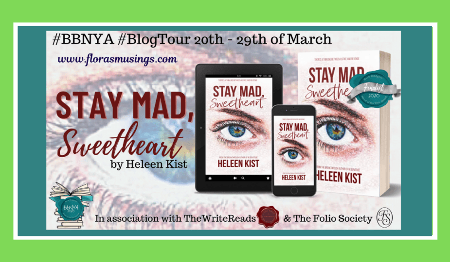 Featured Image - BBNYA 2020 Blog Tour - Stay Mad, Sweetheart by Helen Kist