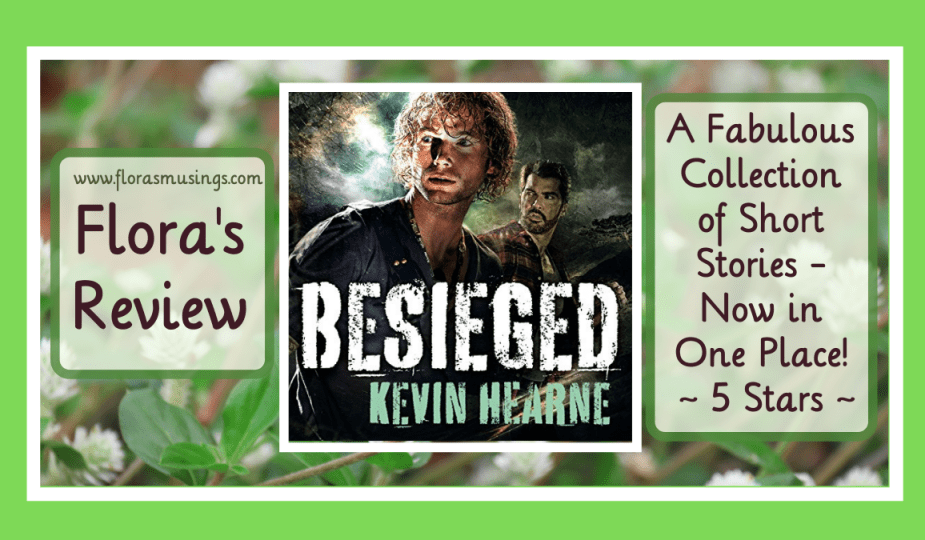 Featured Image - The Iron Druid Chronicles Collection - Besieged by Kevin Hearne - Narrated by Christopher Ragland