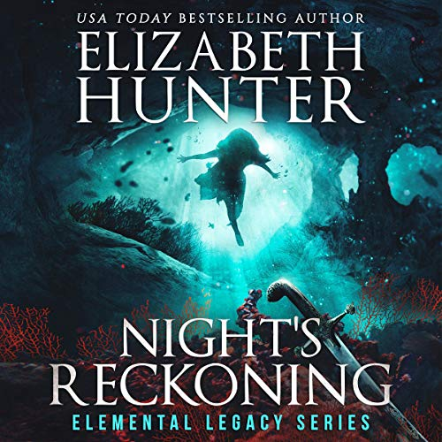 audiobook cover for Elemental Legacy 3 - Night's Reckoning by Elizabeth Hunter - Narrated by Sean William Doyle