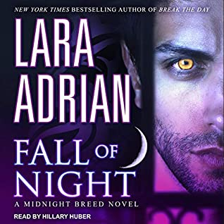 audiobook cover for Midnight Breed 17 - Fall of Night by Lara Adrian - Narrated by Hillary Huber