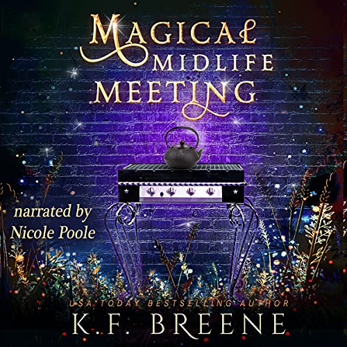 audiobook cover for Leveling Up 5 - Magical Midlife Meeting by K.F. Breene - Read by Nicole Poole