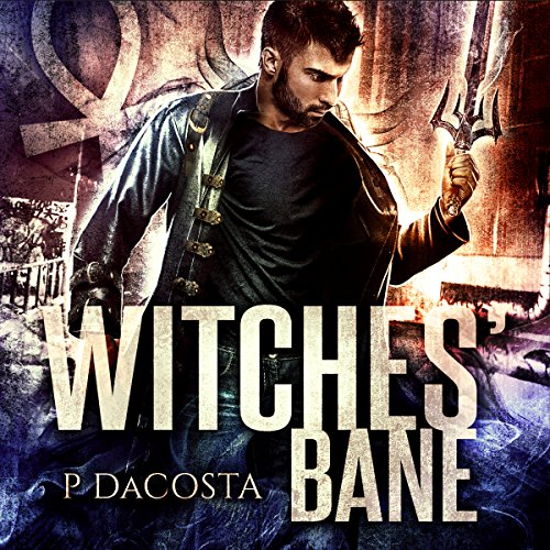 audiobook cover for Soul Eater 2 - Witches Bane by Pippa DaCosta - Read by Paul Woodson