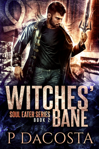 book cover for Soul Eater 2 - Witches' Bane by Pippa DaCosta
