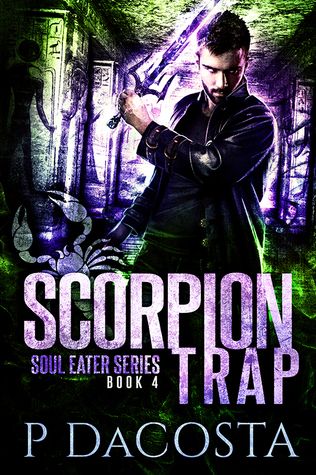 book cover for Soul Eater 4 - Scorpion Trap by Pippa DaCosta