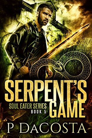 book cover for Soul Eater 5 - Serpent's Game by Pippa DaCosta
