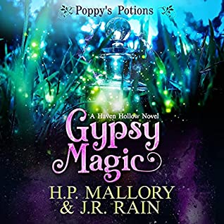 Poppy's Potions 1 - Gypsy Magic by H.P. Mallory and J.R. Rain - Read by Kelley Hutson