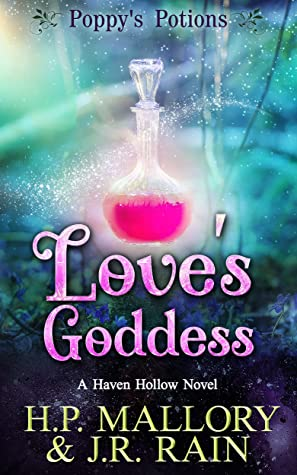 book cover for Poppy's Potions 3 - Love's Goddess - HP Mallory and JR Rain