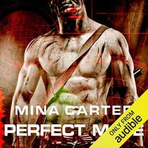 Audiobook Review: Perfect Mate (Project Rebellion #1) by Mina Carter