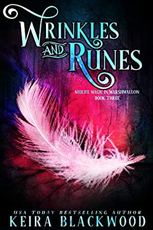 book cover for Midlife Magic in Marshmellow 3 - Wrinkles and Runes by Keira Blackwood