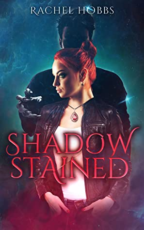 book cover for Stones of Power 1 - Shadow-Stained by Rachel Hobbs