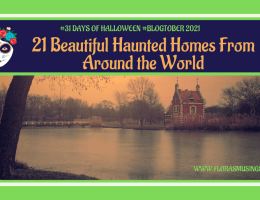 Featured Image 1200x675 - 31 Days of Halloween #Blogtober - 21 Beautiful Haunted Homes From Around the World