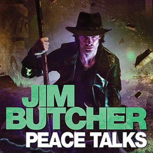 audiobook cover for The Dresden Files 16 - Peace Talks by Jim Butcher - Read by James Marsters