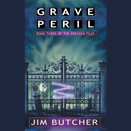 audiobook cover for The Dresden Files 3 - Grave Peril by Jim Butcher - Read by James Marsters