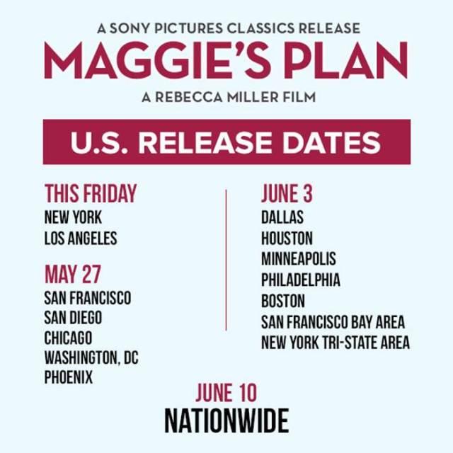 MAGGIE'S PLAN RELEASE DATES