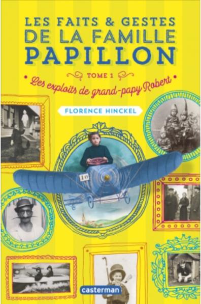 Les faits et gestes de la famille Papillon, Tome 1, en mai