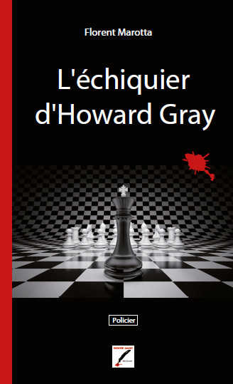 L'échiquier d'Howard Gray
