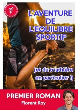 Couverture Roman Florent Roy - L'aventure de l'équilibre sportif - Triathlon