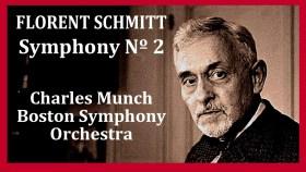 Florent Schmitt Symphony 2 Boston Symphony Munch 1960
