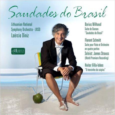 Saudades de Brasil Florent Schmitt James Strauss
