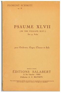 Florent Schmitt: Psaume XLVII