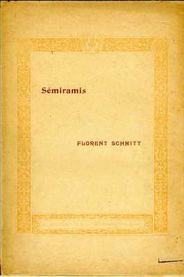 Florent Schmitt Semiramis