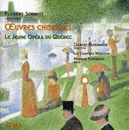 Florent Schmitt Choral Works ATMA Patenaude