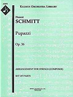 Florent Schmitt Pupazzi orchestral score