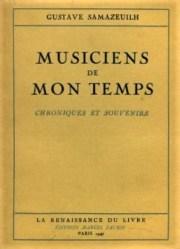 Musiciens de mon temps Gustave Samazueilh1947