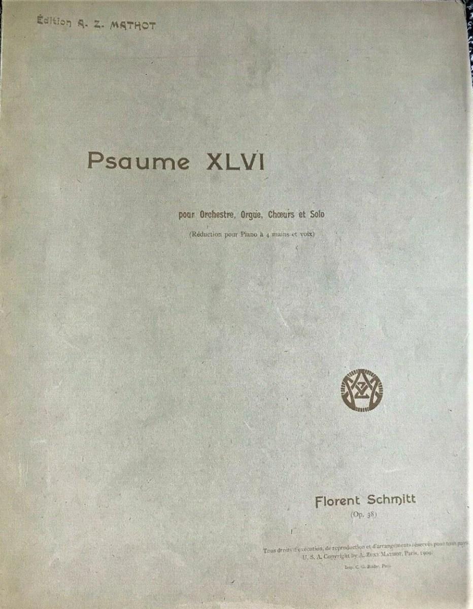 Florent Schmitt Psalm 47 score