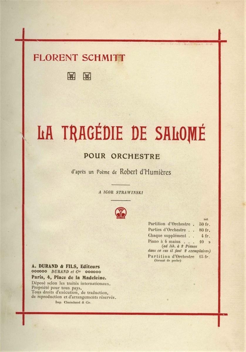Florent Schmitt La Tragedie de Salome score Durand 1912