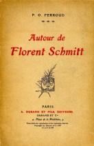 Pierre-Octave Ferroud Autour de Florent Schmitt 1927