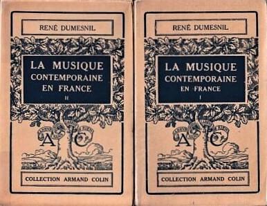 Rene Dumesnil La Musique contemporaine en France