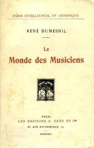 Rene Dumesnil Le Monde des musiciens