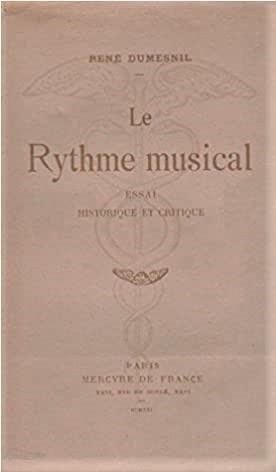 Rene Dumesnil Le Rhythme musical