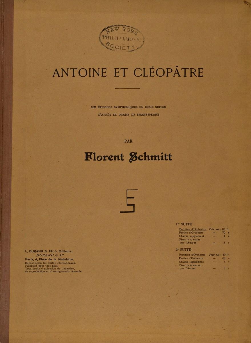 Florent Schmitt Antoine et Cleopatre Suite 1 Score Cover NYPO