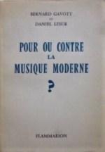 Pour ou contre la musique moderne Gavoty Lesur 1957