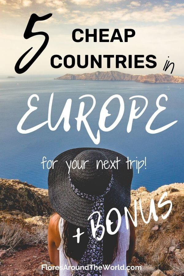 Cheap Countries in Europe for your next vacations