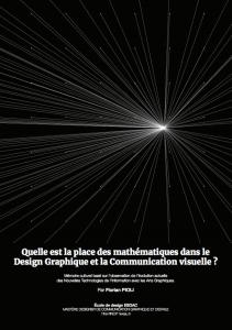 Mémoire // Quelle est la place des mathématiques dans le design graphique et la communication visuelle ?