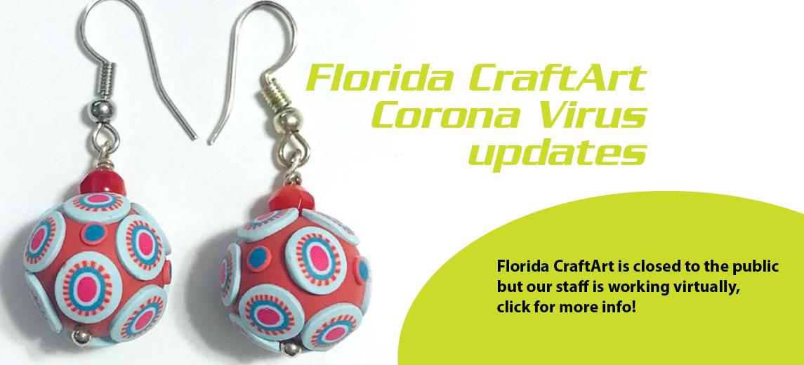 Florida CraftArt and the Coronavirus – Update