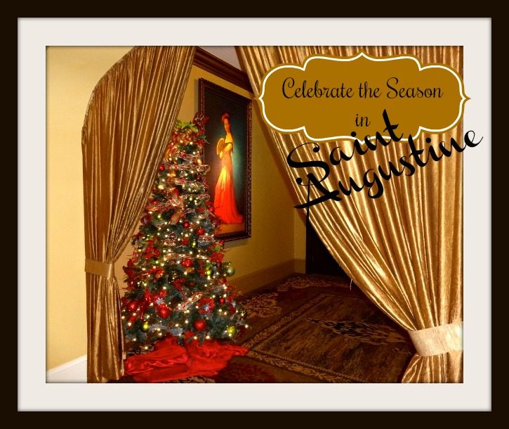Celebrate the Season in Saint Augustine