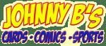 Johnny B's Cards Comics & Sports