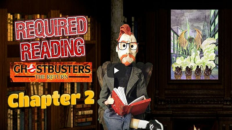 required reading ghostbusters the return chapter 2 header