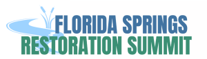 2018 Florida Springs Restoration Summit Regional Panels and Keynotes Addresses