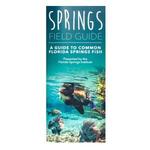 Waterproof Springs Field Guide: A Guide to Common Springs Fish