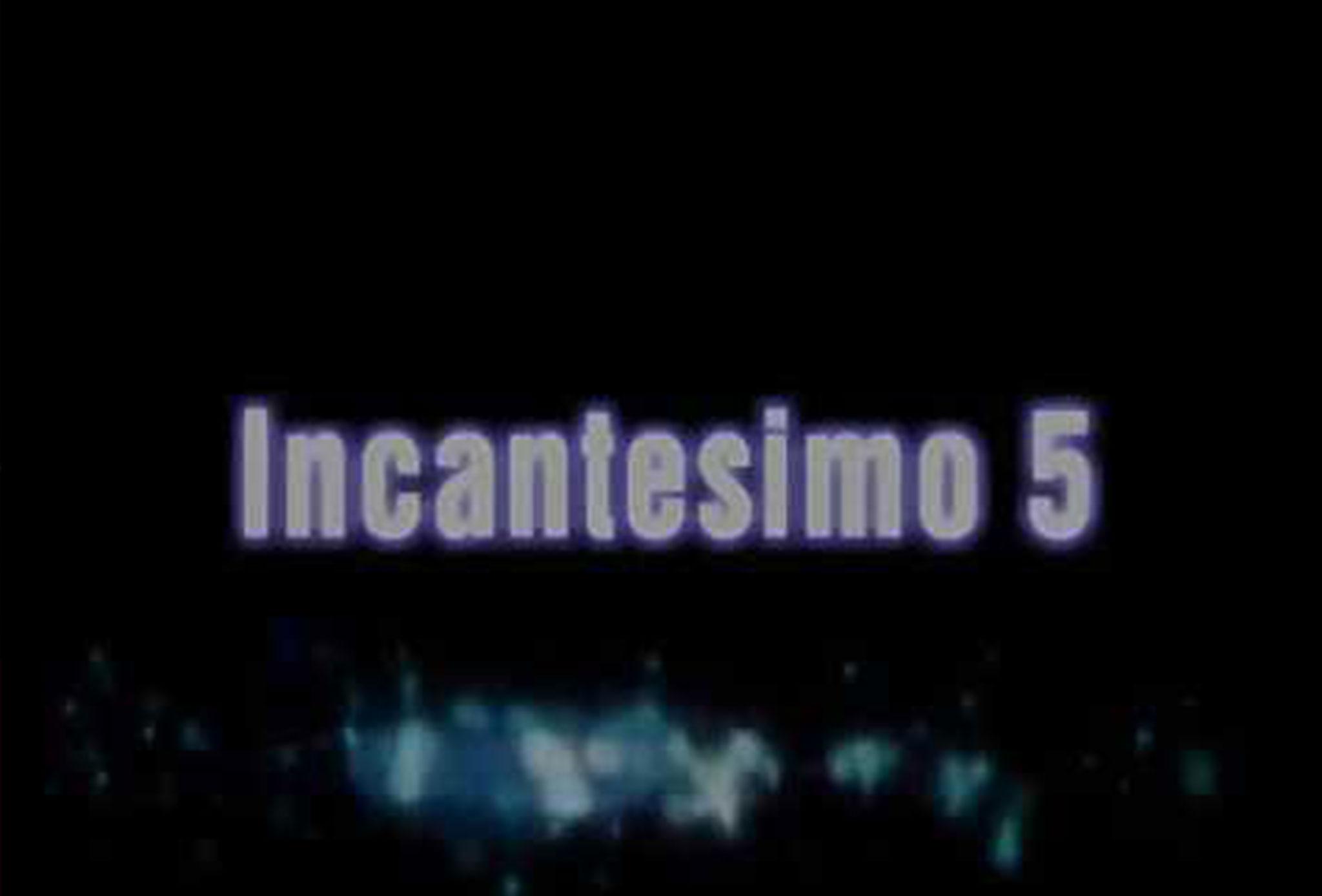 Incantesimo 5