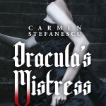 Author on Board: Carmen Stefanescu – Dracula's Mistress