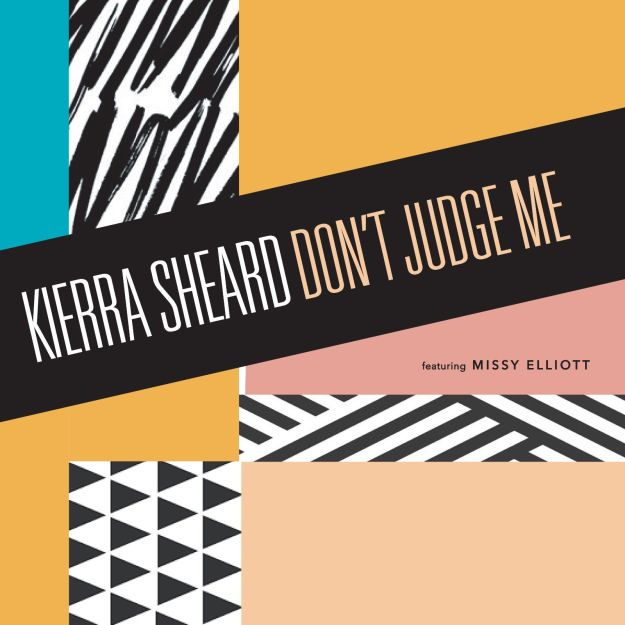 GRAMMY- nominated and Stellar Award- winning Artist Kierra Sheard Releases New Single with Missy Elliott!