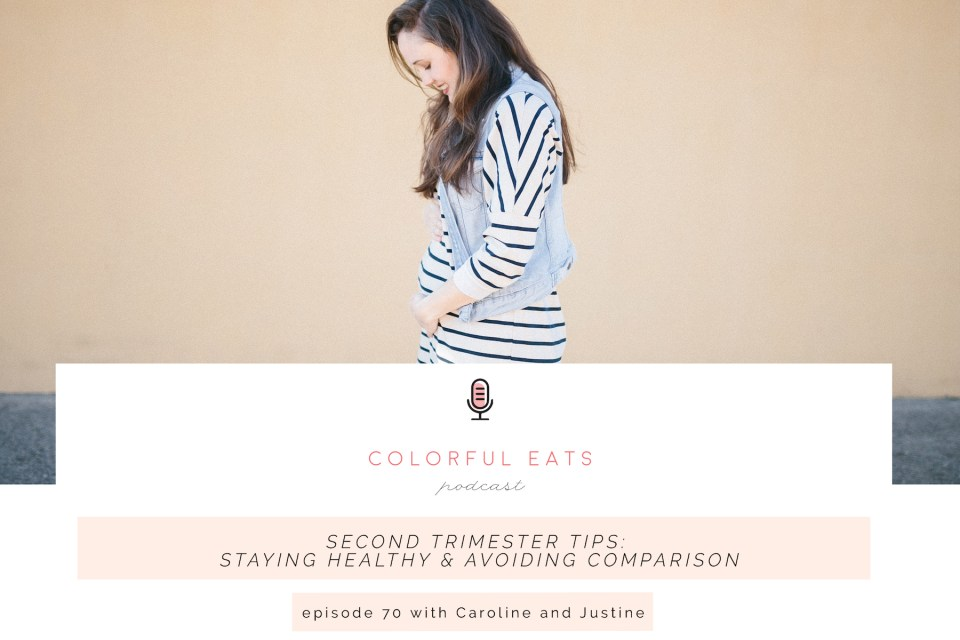 Episode 70: Second Trimester Tips: Staying Healthy & Avoiding Comparison